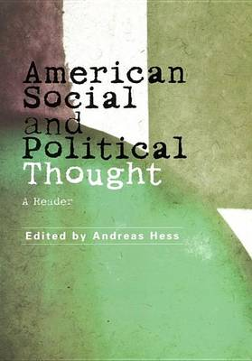 American Social and Political Thought: A Concise Introduction (Hardback)