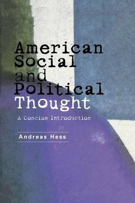 American Social and Political Thought: A Reader (Paperback)