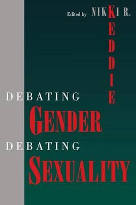 Debating Gender, Debating Sexuality (Paperback)