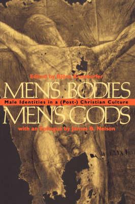 Men's Bodies, Men's Gods: Male Identities in a (Post) Christian Culture (Paperback)