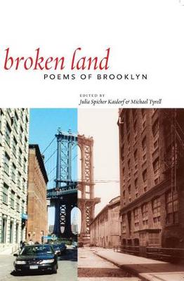 Broken Land: Poems of Brooklyn (Hardback)