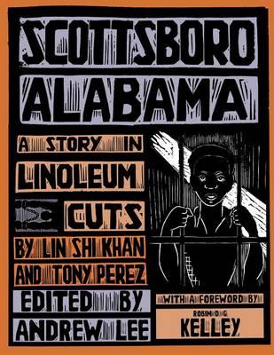Scottsboro, Alabama: A Story in Linoleum Cuts (Paperback)