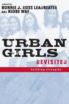 Urban Girls Revisited: Building Strengths (Paperback)