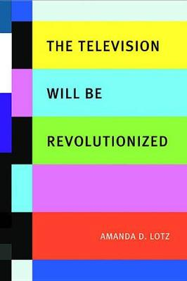 The Television Will be Revolutionized (Hardback)