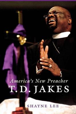T.D. Jakes: America's New Preacher (Paperback)