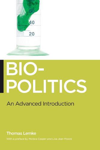 Biopolitics: An Advanced Introduction - Biopolitics (Paperback)