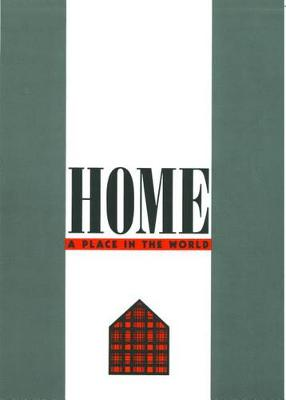 Home: A Place in the World (Paperback)