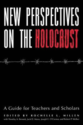 New Perspectives on the Holocaust: A Guide for Teachers and Scholars (Hardback)