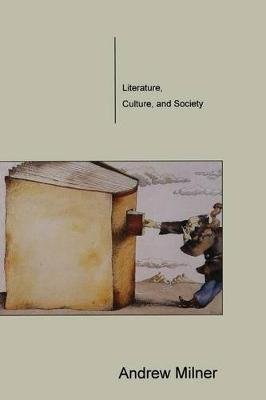 Literature, Culture, and Society (Hardback)