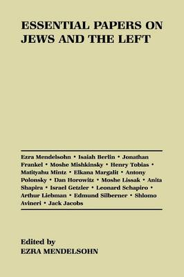 Essential Papers on Jews and the Left - Essential Papers on Jewish Studies (Paperback)