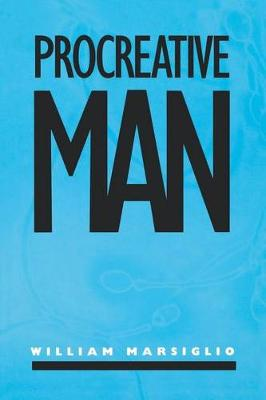 Procreative Man (Hardback)