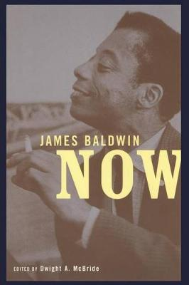 James Baldwin Now (Paperback)