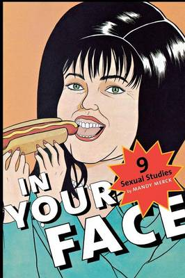 In Your Face: 9 Sexual Studies - Sexual Cultures (Paperback)