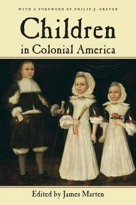 Children in Colonial America - Children and Youth in America (Paperback)
