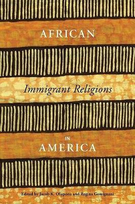 African Immigrant Religions in America (Hardback)