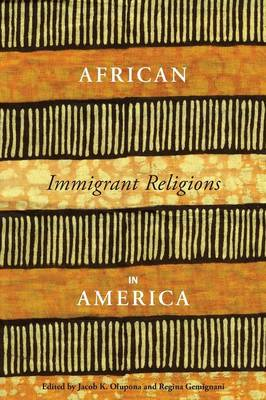 African Immigrant Religions in America (Paperback)