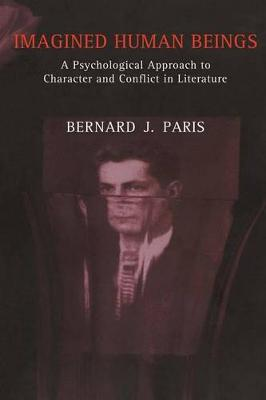 Imagined Human Beings: A Psychological Approach to Character and Conflict in Literature (Paperback)