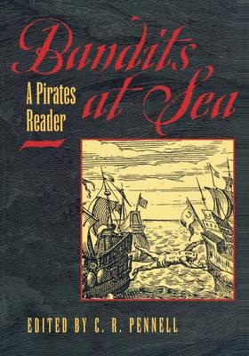 Bandits at Sea: A Pirates Reader (Paperback)