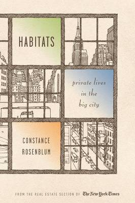 Habitats: Private Lives in the Big City (Paperback)