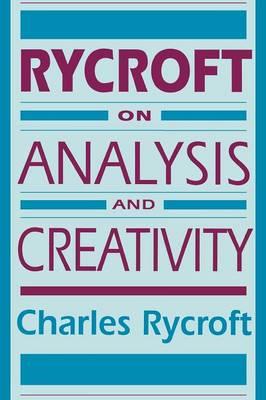 Rycroft on Analysis and Creativity (Paperback)