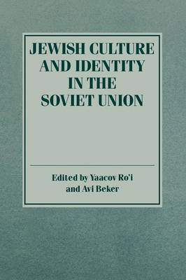 Jewish Culture and Identity in the Soviet Union (Paperback)
