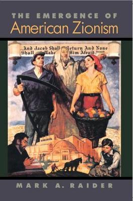 The Emergence of American Zionism (Hardback)