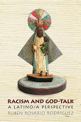 Racism and God-Talk: A Latino/a Perspective (Hardback)