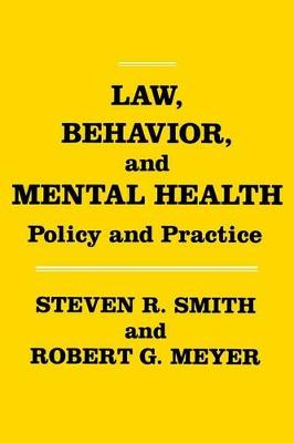 Law, Behavior, and Mental Health: Policy and Practice (Hardback)
