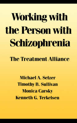 Working With the Person With Schizophrenia (Hardback)