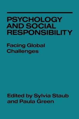 Psychology and Social Responsibility: Facing Global Challenges (Hardback)