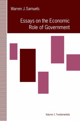 Essays in the Economic Role of Government: Fundamentals (Hardback)