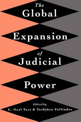 The Global Expansion of Judicial Power (Hardback)