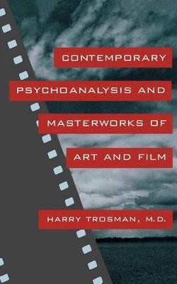 Contemporary Psychoanalysis and Masterworks of Art and Film (Hardback)