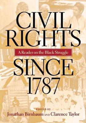 Civil Rights since 1787: A Reader (Hardback)