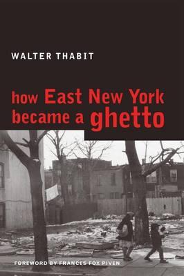 How East New York Became a Ghetto (Paperback)