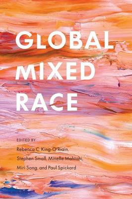 Global Mixed Race (Paperback)