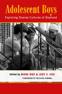 Adolescent Boys: Exploring Diverse Cultures of Boyhood (Paperback)