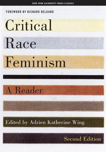 Critical Race Feminism, Second Edition: A Reader - Critical America (Paperback)