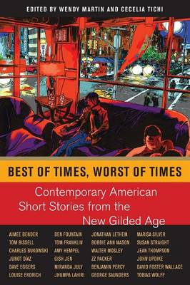 Best of Times, Worst of Times: Contemporary American Short Stories from the New Gilded Age (Paperback)