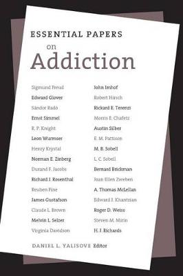 Essential Papers on Addiction - Essential Papers on Psychoanalysis (Paperback)