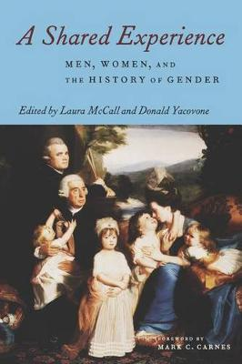 A Shared Experience: Women, Men and the History of Gender (Hardback)