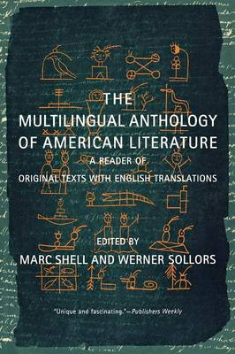 The Multilingual Anthology of American Literature: A Reader of Original Texts with English Translations (Paperback)