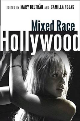 Mixed Race Hollywood (Paperback)