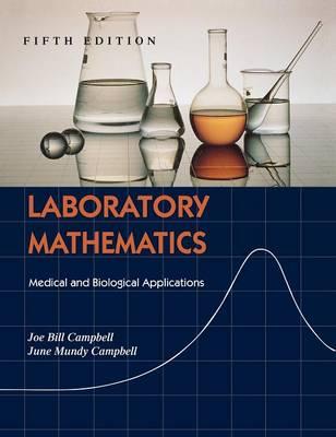Laboratory Mathematics: Medical and Biological Applications (Hardback)