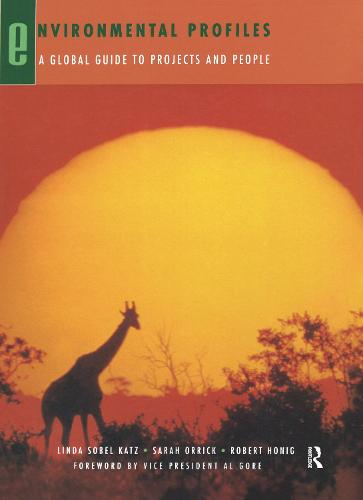 Environmental Profiles: A Global Guide to Projects and People (Hardback)