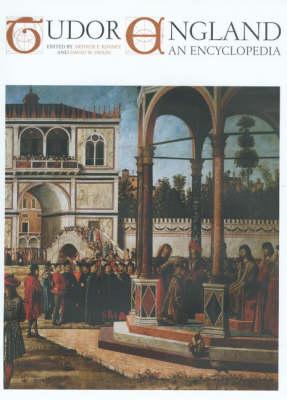 Tudor England: An Encyclopedia (Hardback)