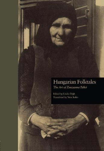 Hungarian Folktales: The Art of Zsuzsanna Palk- (Hardback)