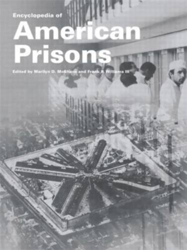 Encyclopedia of American Prisons - Garland Studies in the History of American Labor (Hardback)