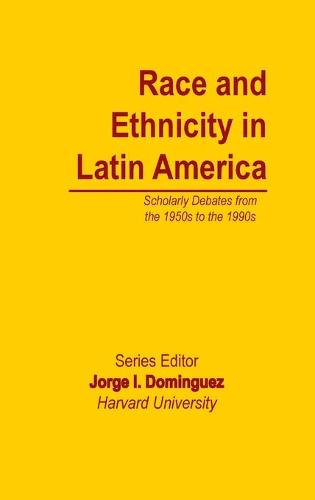 Race and Ethnicity in Latin America - Essays on Mexico Central South America (Hardback)