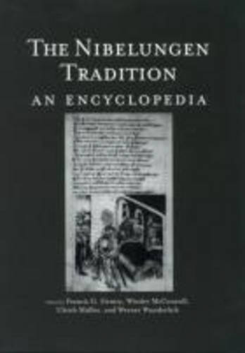 The Nibelungen Tradition: An Encyclopedia (Hardback)